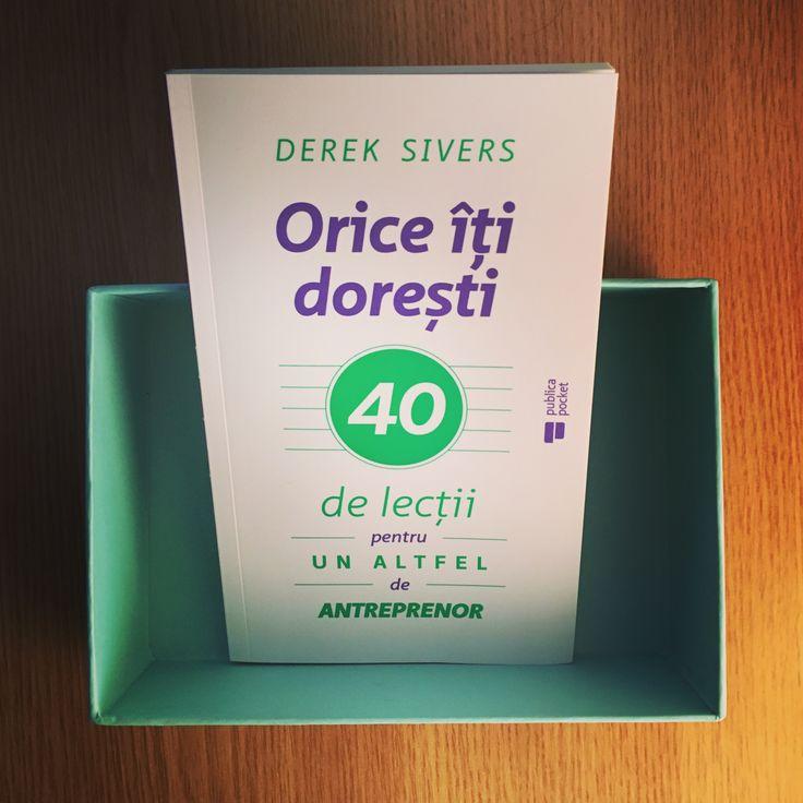 Orice îți dorești de Derek Sivers #anythingyouwant #editurapublica #antreprenoriat #outofthebox