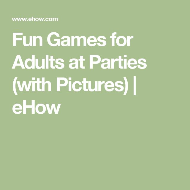 11 best adult games images on pinterest adult games for Fun parties for adults