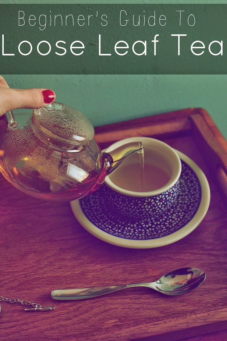 Lexalex: Beginner's Guide to Loose Leaf Tea