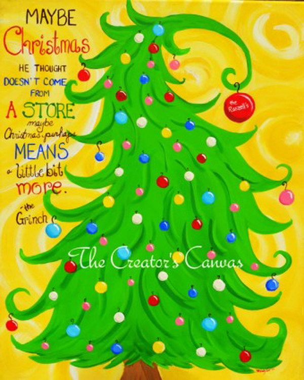 Christmas Grinch Hand Painted Canvas ---- even just the decorated tree without the saying is cute