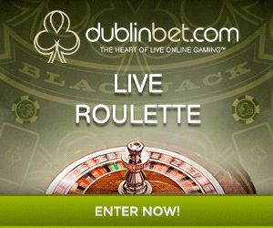 DublinBet Live casino 200€ bonus di benevenuto - Giochi Live da Casino - Scommesse