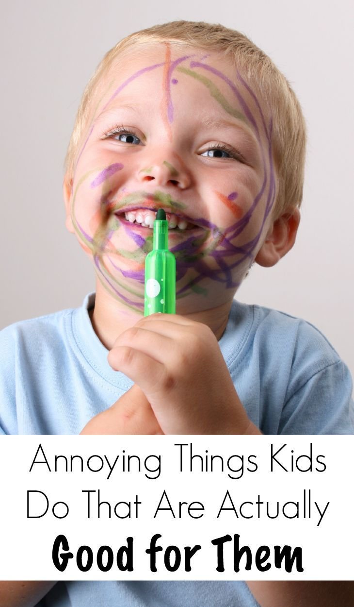 annoying things kids do that are actually good for them!