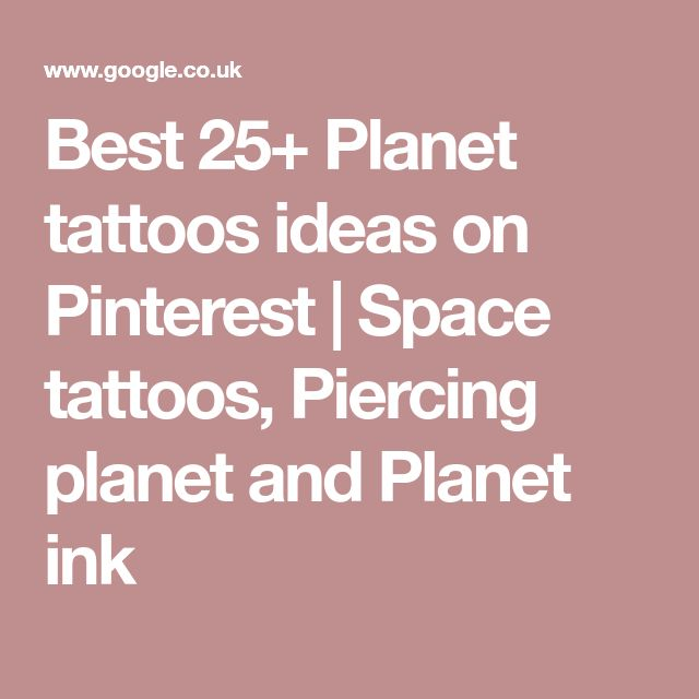 Best 25+ Planet tattoos ideas on Pinterest | Space tattoos, Piercing planet and Planet ink