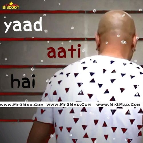 """Get this song Yaad Aati Hai Is The Song From Single Track Category.This Song Is Performed By """"Baba Sehgal"""" at Mp3mad.com"""