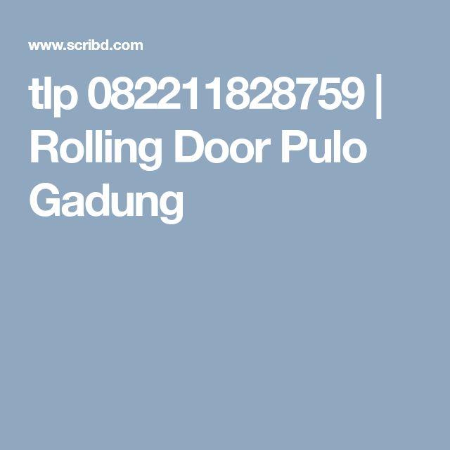 tlp 082211828759   Rolling Door Pulo Gadung