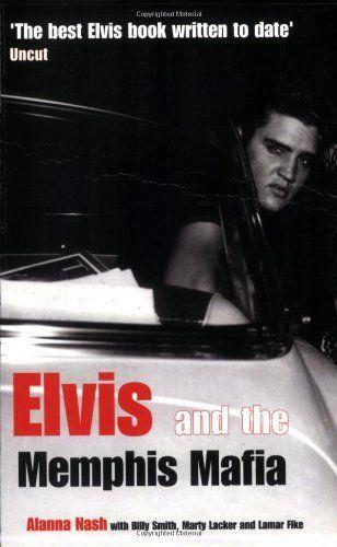 Elvis and the Memphis Mafia by Alanna Nash, http://www.amazon.com/dp/1845131282/ref=cm_sw_r_pi_dp_t3EVrb1XK2T5S