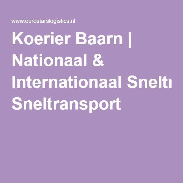 Koerier Baarn | Nationaal & Internationaal Sneltransport