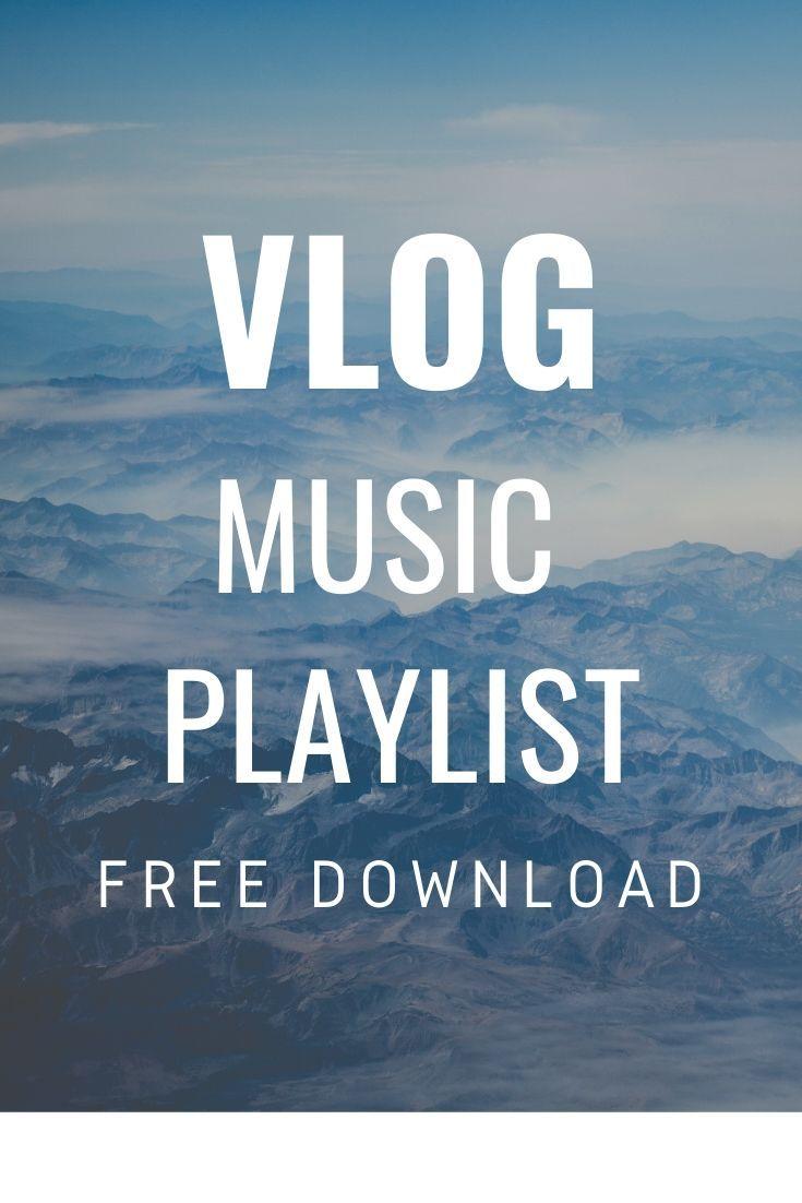 Vlog Music Playlist Copyright Music Free Background Music Copyright Free Music