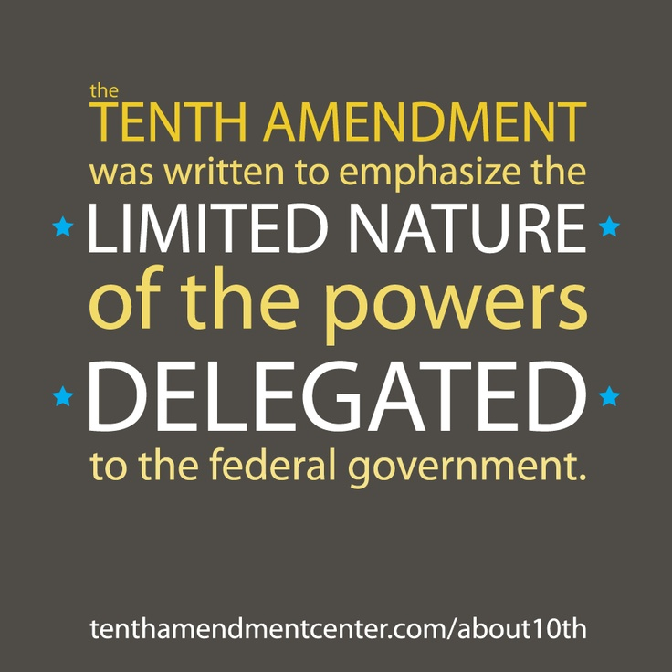 An explanation of the tenth amendment | Bill Of Rights ...