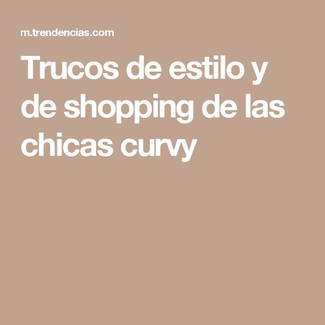Trucos de estilo y de shopping de las chicas curvy