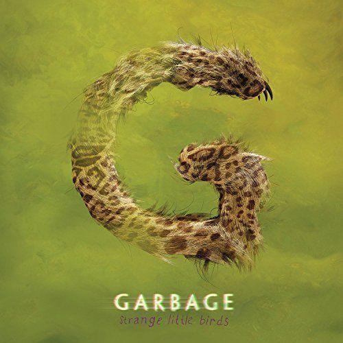 Strange Little Birds - Garbage