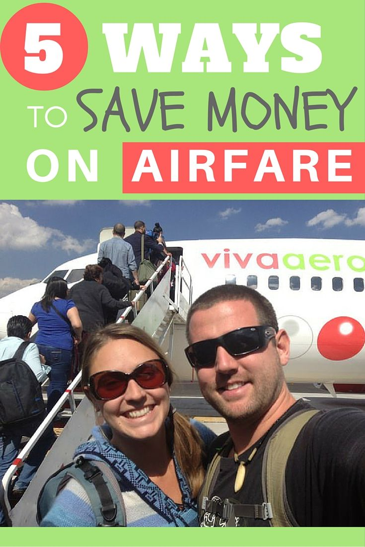 5 Ways To Save Money on Airfare