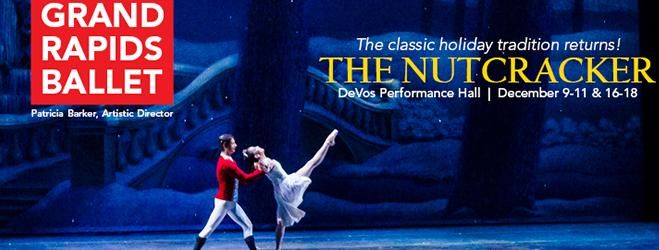 Grand Rapids Ballet presents The Nutcracker | DeVos Performance Hall. Click for more information and purchase tickets!