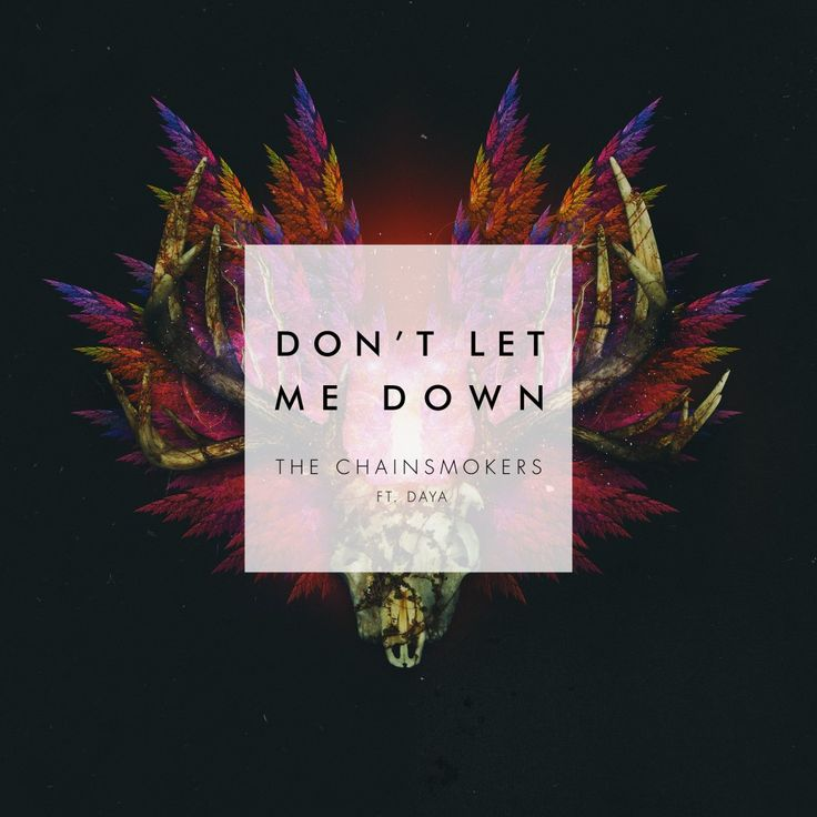chainsmokers album cover dont let me down - Google Search