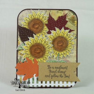 Our Daily Bread Designs October 2017 release; Be a Sunflower stamp set and coordinating Sunflower Die; Fall Favorites Paper Pad, Follow the Son Paper Pad, Stitched Leaves Die, Rounded Rectangles and Double Stitched Rounded Rectangles Die, Fence Die, Double Stitched Pennant Flags Die