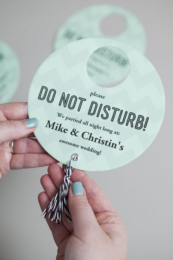 """DIY Wedding // Is your wedding going to be the best party ever? Then you need to make these for your guests hotel rooms!!! """"Do Not Disturb"""" signs for your wedding!"""