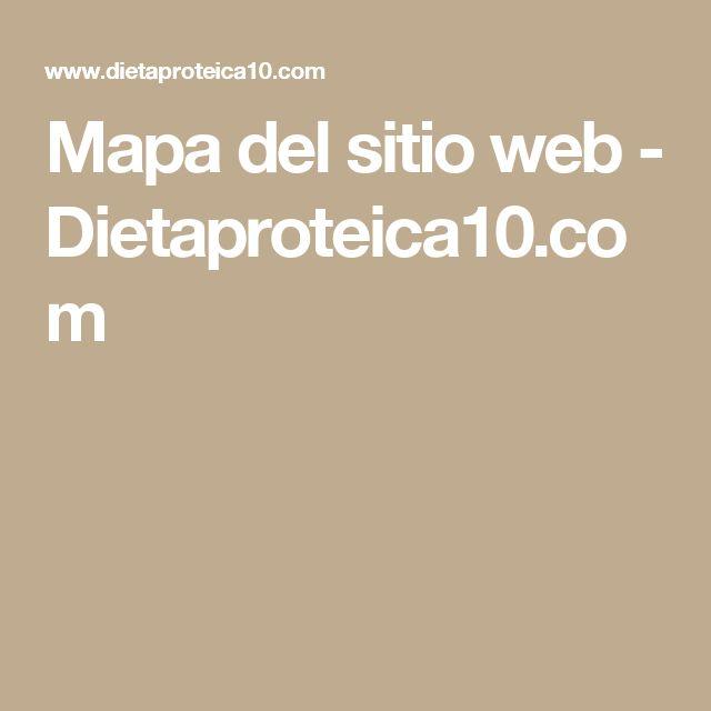Mapa del sitio web - Dietaproteica10.com