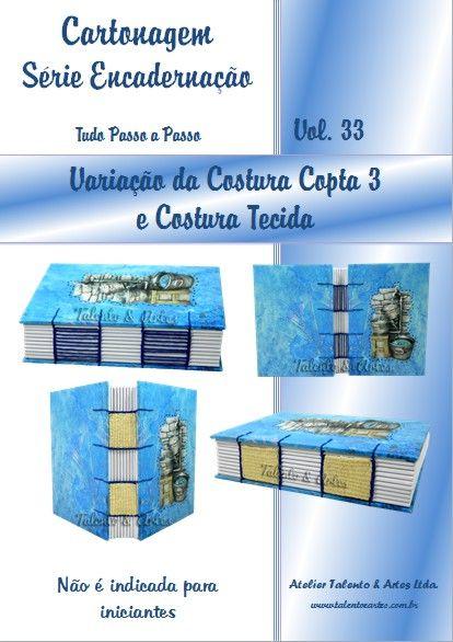 Encadernação Vol. 33 - Variação da Costura Copta e Costura Tecida.