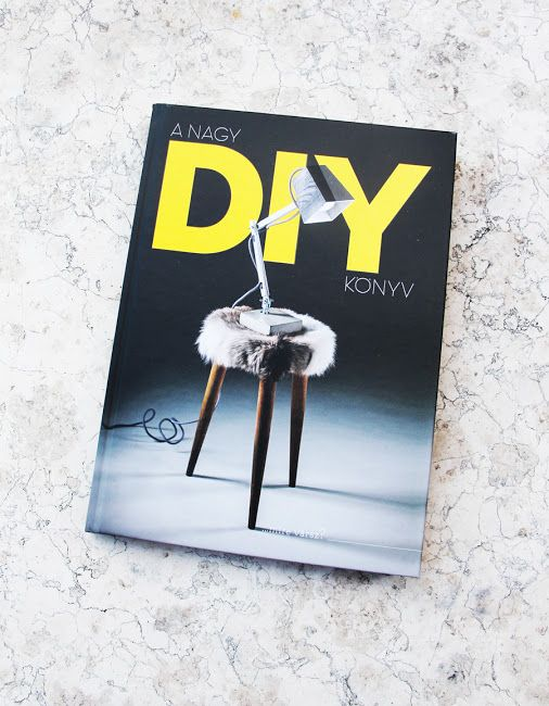 The great DIY book - 21 Hungarian bloggers' project at one place