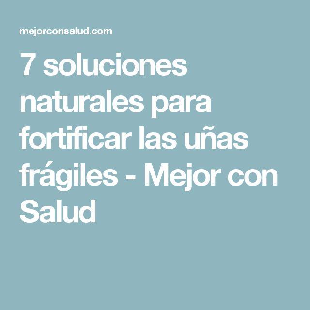 7 soluciones naturales para fortificar las uñas frágiles - Mejor con Salud