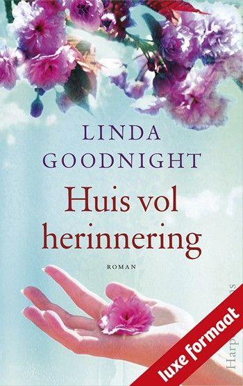 14/52 Linda Goodnight – Huis vol herinnering – Deze rijkgeschakeerde roman speelt zich af in de tijd van de Amerikaanse Burgeroorlog en in het heden...