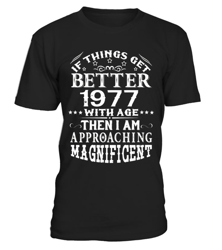Made In 1977 40th Birthday 40 Years Old Gift T-Shirt  Funny october woman T-shirt, Best october woman T-shirt