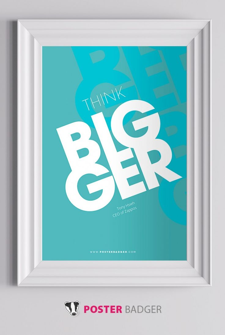 posters for the office. Think Bigger - A Motivational Poster By PosterBadger Posters For The Office I