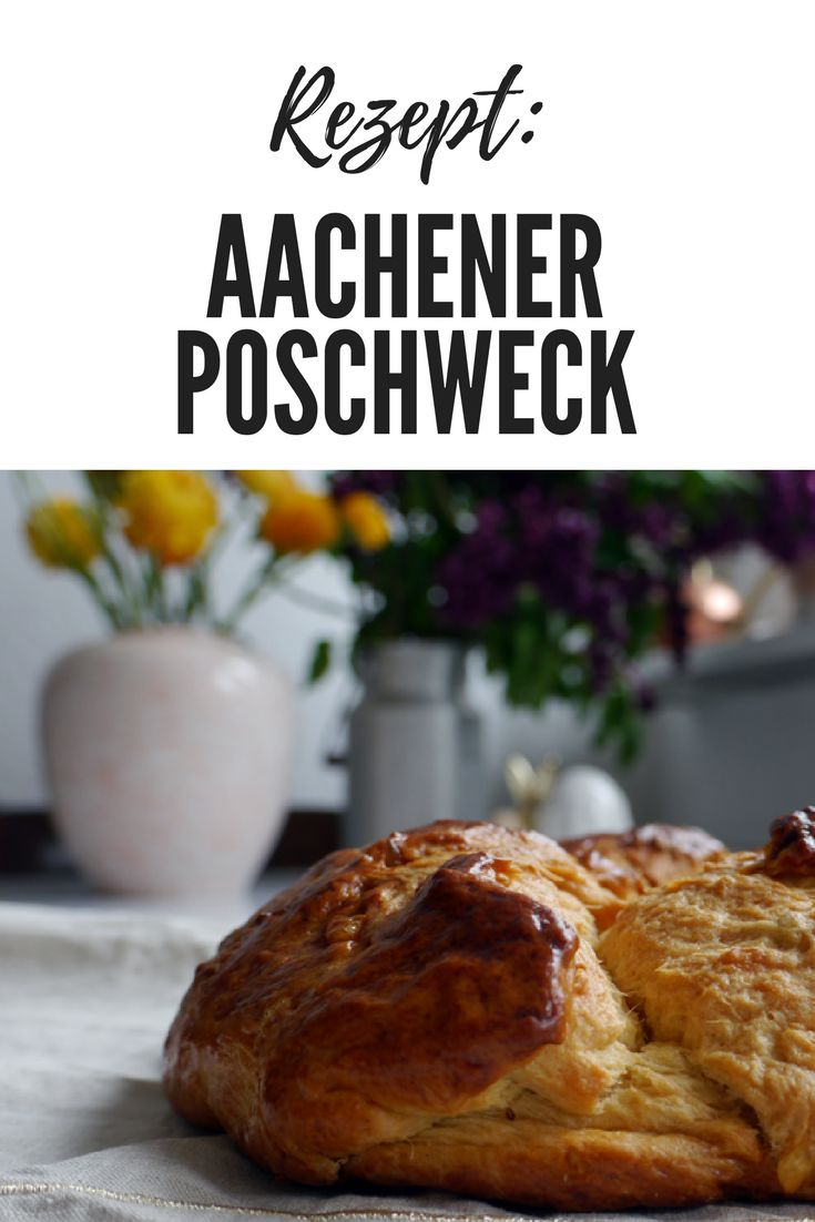 Backen für Ostern! Das Rezept für das Osterbrot, welches in Aachen auf keiner Ostertafel fehlen darf.