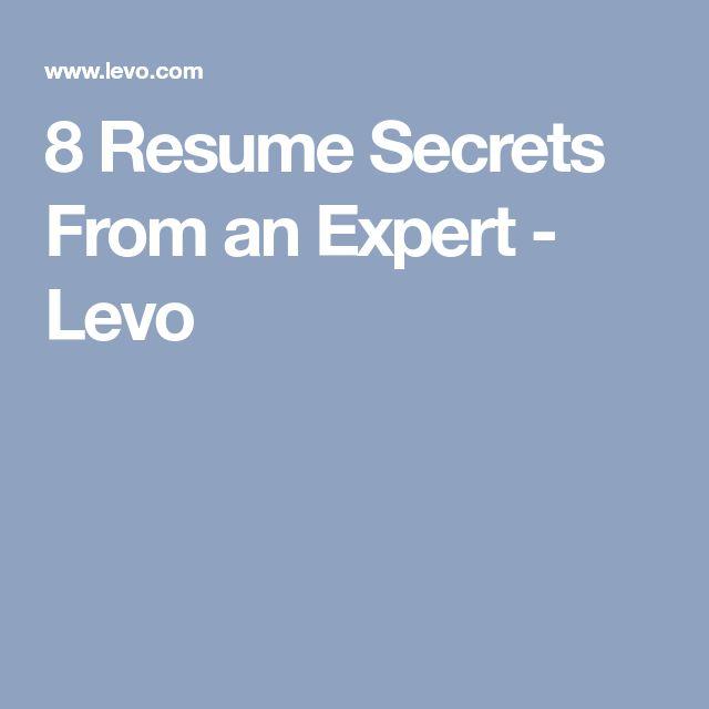 8 Resume Secrets From an Expert - Levo