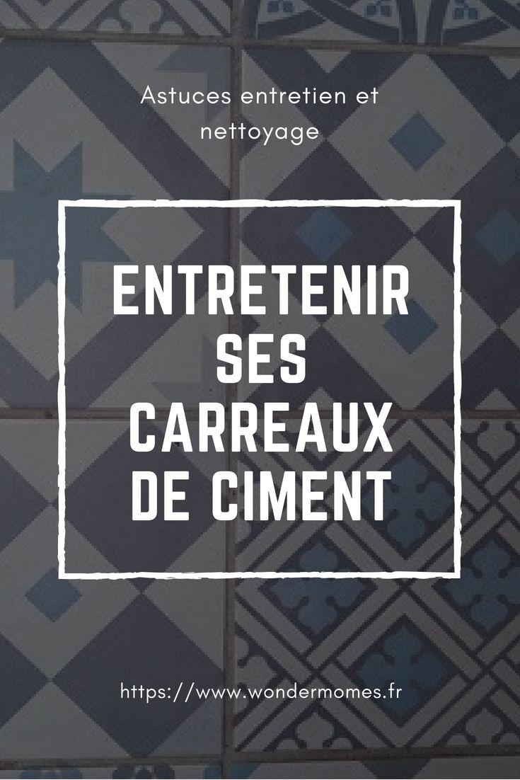 Comment Entretenir Les Carreaux De Ciment Wondermomes Carreau De Ciment Ciment Carreau