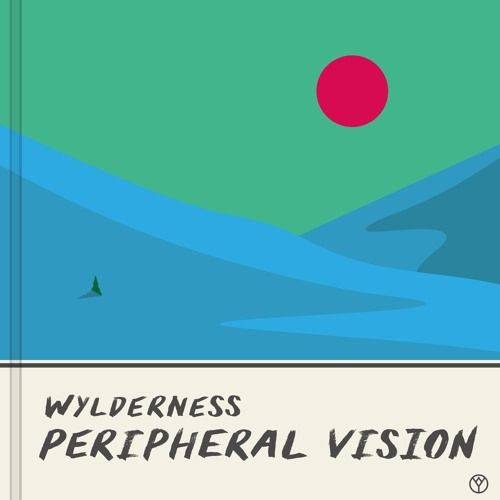Peripheral Vision by Wylderness