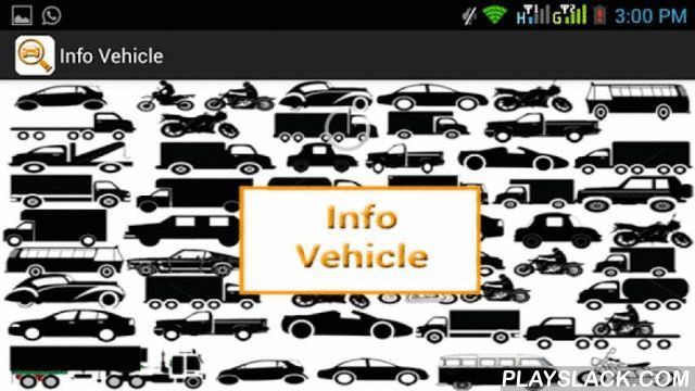 Info Vehicle-Find Address(RTO)  Android App - playslack.com , Find NAME, ADDRESS and every other detail of the vehicle and its owner , just by entering its NUMBER PLATE details. (INDIA)Info vehicle facilitate every user with the details of all the vehicle