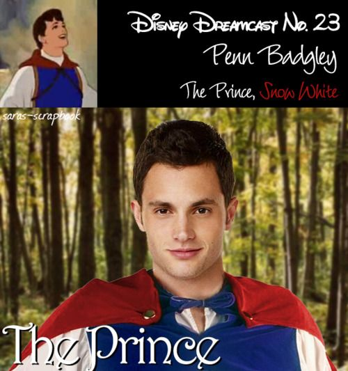 23 - Penn Badgley as The Prince aka Prince Ferdinand (Snow White and the Seven Dwarfs); Disney Dreamcast