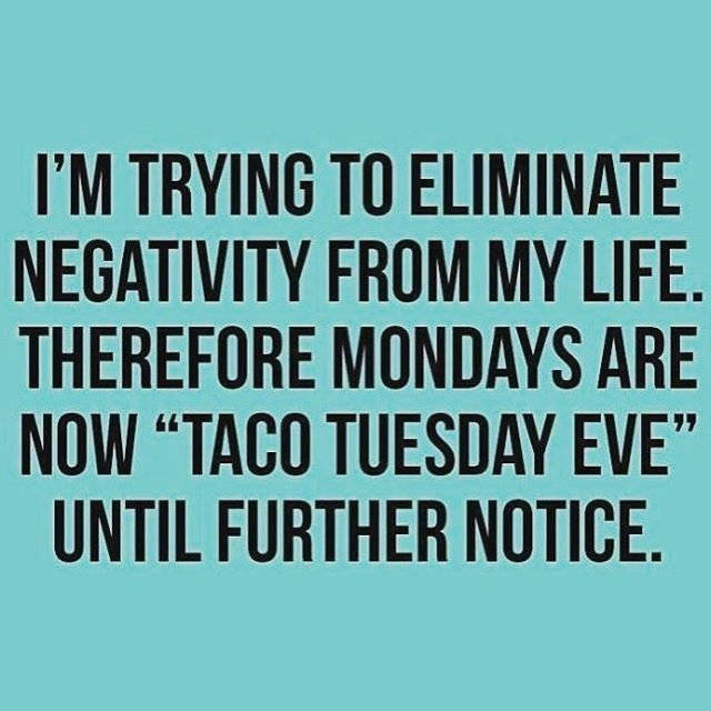 Thats Right Its Taco Tuesday Eve Weve Got Something Special To