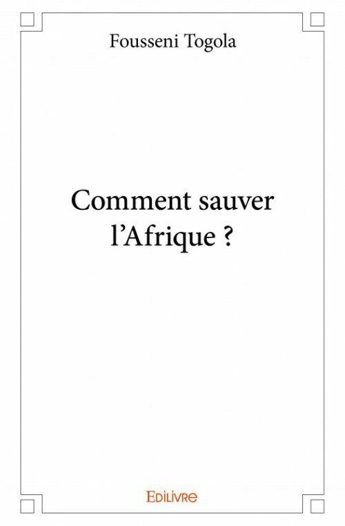 "I have a feeling you'll like this one 😍 Extrait: Introduction de ""Comment Sauver l'Afrique ? "" https://foustogola.wordpress.com/2017/08/27/extrait-introduction-de-comment-sauver-lafrique/?utm_campaign=crowdfire&utm_content=crowdfire&utm_medium=social&utm_source=pinterest"