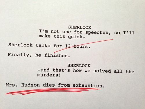 Hilarious Rough Drafts From The BBC's Sherlock