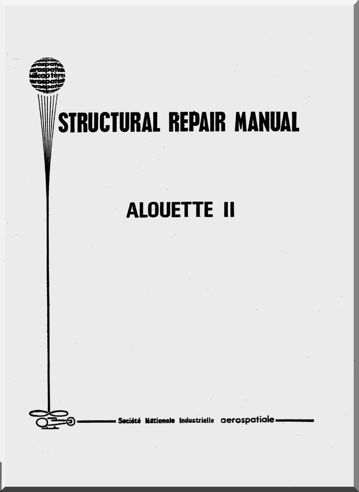 sud-aviation-sncase-aerospatiale-se-3130-alouette-ii-helicopter-structural-repair-manual-1970-3.gif (1024×1406)