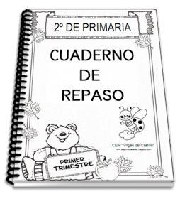 Cuaderno de repaso para 2º de primaria. Descarga en PDF aquí --> 1er Trimestre   Cuadernos de repasopara 3º de primaria.  ...