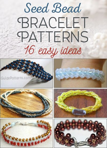 16 Easy Seed Bead Bracelet Patterns - links to easy projects                                                                                                                                                                                 More