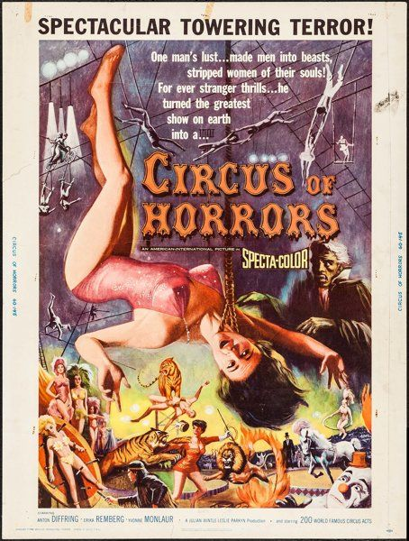 """ircus of Horrors (American International, 1960). Poster (30"""" X 40""""). Horror. Starring Anton Diffring, Erika Remberg, Yvonne Monlaur, Donald Pleasence, and Jane Hylton. Directed by Sidney Hayers"""