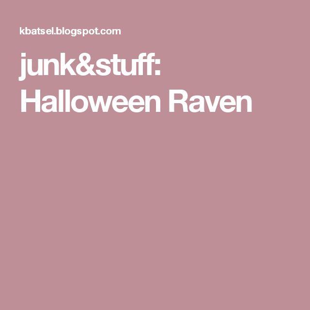 junk&stuff: Halloween Raven
