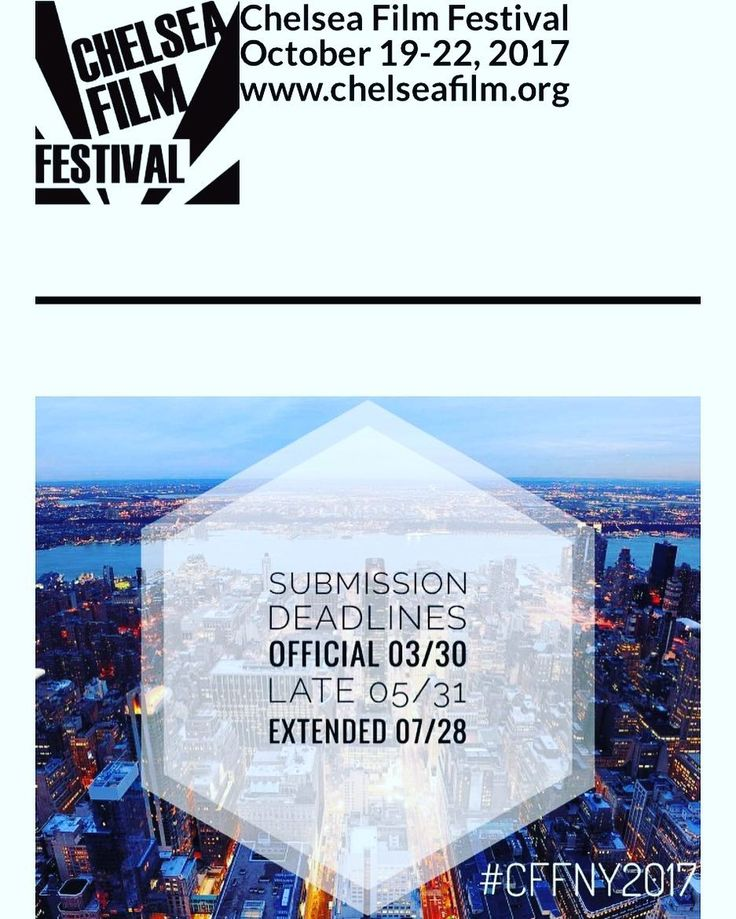 #CHELSEAFILMFESTIVAL #2017  The following are our deadlines and fees for this year:  Early Submission Deadline: Monday January 30 2017 U.S. & INTERNATIONAL FEATURE FILMS and DOCUMENTARIES  $45 entry fee U.S. & INTERNATIONAL SHORT FILMS  $35 entry fee  Official Submission Deadline: Thursday March 30 2017 U.S. & INTERNATIONAL FEATURE FILMS and DOCUMENTARIES  $70 entry fee U.S. & INTERNATIONAL SHORT FILMS  $55 entry fee  Late Submission Deadline: Wednesday May 31 2017 U.S. & INTERNATIONAL…