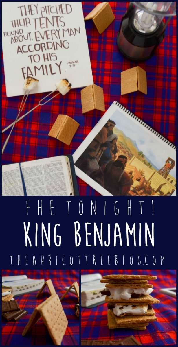 The perfect summer FHE! Build tents like King Benjamin's people, make s'mores, and review some awesome gospel principles found in this Book of Mormon story!