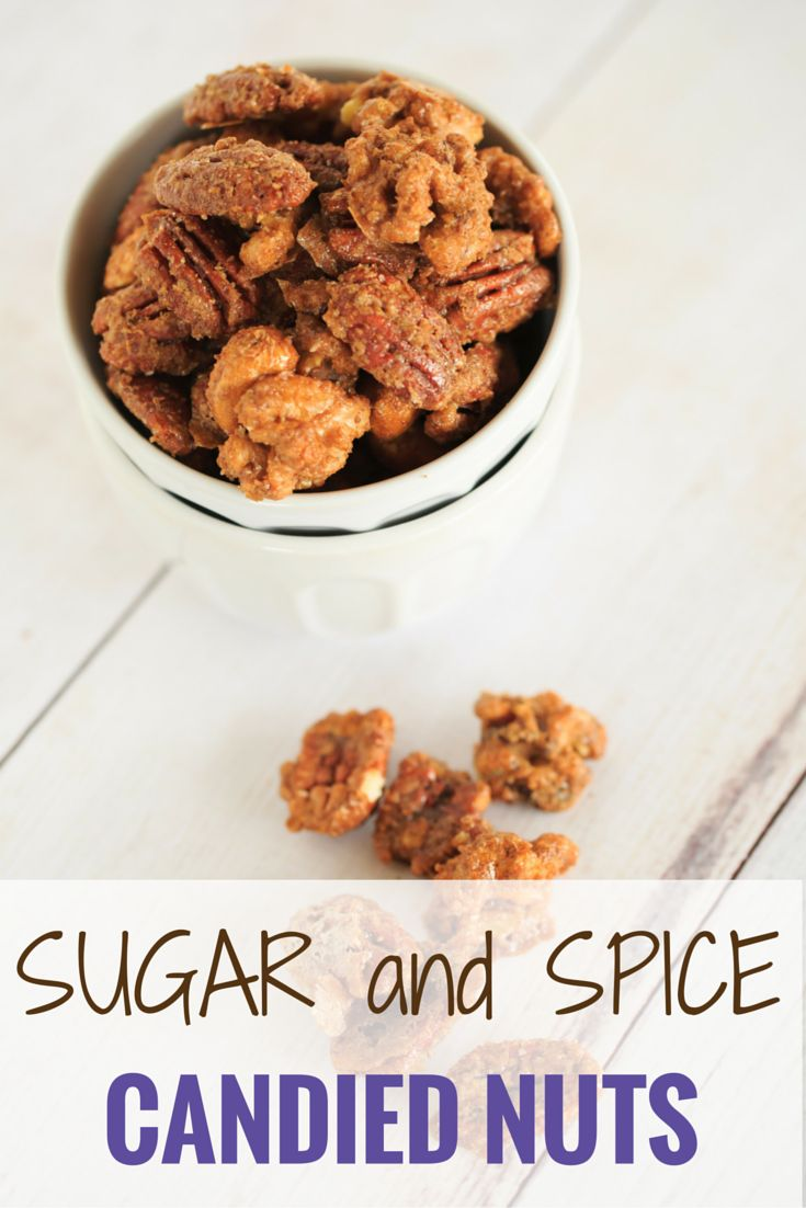 Sugar and Spice Candied Nuts | Candied Nuts, Sugar and Spicy