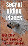Free Kindle Book -  [Crafts & Hobbies & Home][Free] 86 DIY Household Techniques to Stash Your Stuff! Secret Hiding Places: (DIY, DIY progects, secret hiding stuff, secret hiding safes, money safety box, ... hiding money, secret hiding spots, Book 1) Check more at http://www.free-kindle-books-4u.com/crafts-hobbies-homefree-86-diy-household-techniques-to-stash-your-stuff-secret-hiding-places-diy-diy-progects-secret-hiding-stuff-secret-hiding-safes-money-safety-box-hidin/