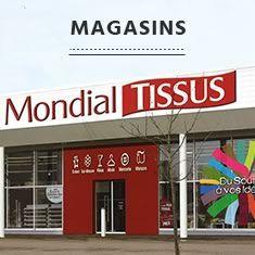 Magasins Mondial Tissus