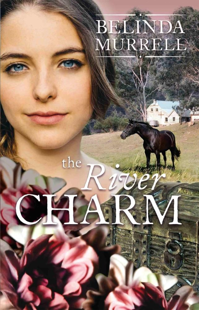 The River Charm : Rejacket - Belinda Murrell