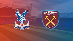 West Ham United Vs Crystal Palace Live Stream Premier League
