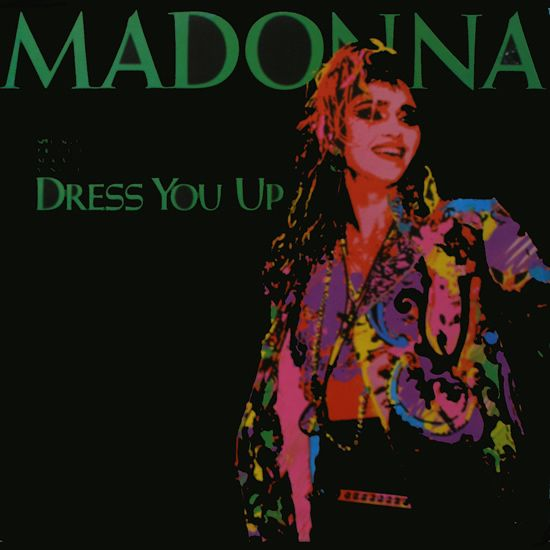 """""""Dress You Up"""" 