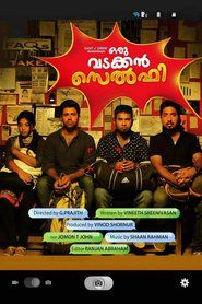 Watch Oru Vadakkan Selfie (2015) Online Full Movie